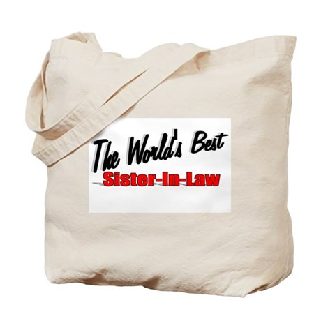 """The World's Best Sister-In-Law"" Tote Bag"