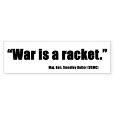 War is a Racket Bumper Bumper Sticker