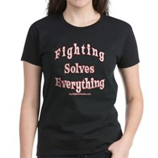 Fighting Solves Everything Tee