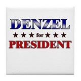 DENZEL for president Tile Coaster