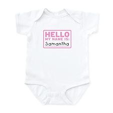 Hello My Name Is: Samantha - Infant Bodysuit