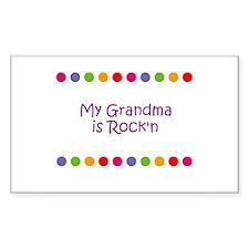 My Grandma is Rock'n Rectangle Decal