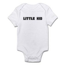 """Little Kid"" Infant Bodysuit"