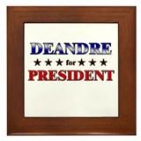 DEANDRE for president Framed Tile