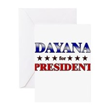 DAYANA for president Greeting Card