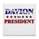 DAVION for president Tile Coaster