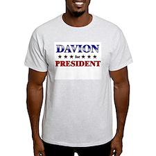 DAVION for president T-Shirt