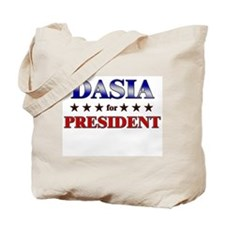 DASIA for president Tote Bag