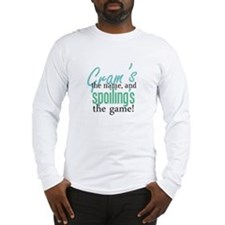 Gram's the Name! Long Sleeve T-Shirt