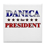 DANICA for president Tile Coaster