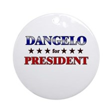 DANGELO for president Ornament (Round)