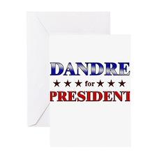 DANDRE for president Greeting Card