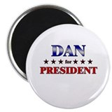 DAN for president Magnet