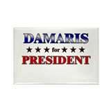 DAMARIS for president Rectangle Magnet
