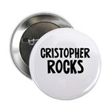 Cristopher Rocks 2.25&quot; Button (10 pack)