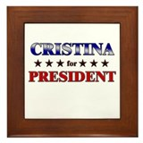 CRISTINA for president Framed Tile