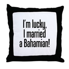Married a Bahamian Throw Pillow