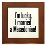 Married a Macedonian Framed Tile