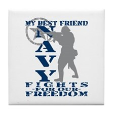 Best Friend Fights Freedom - NAVY Tile Coaster