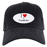 I Love My Conductor Baseball Hat