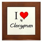 I Love My Clergyman Framed Tile