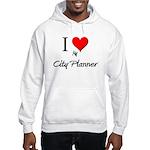 I Love My City Planner Hooded Sweatshirt