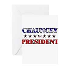 CHAUNCEY for president Greeting Cards (Pk of 20)