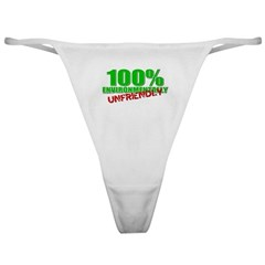 100% Environmentally Unfriend Classic Thong