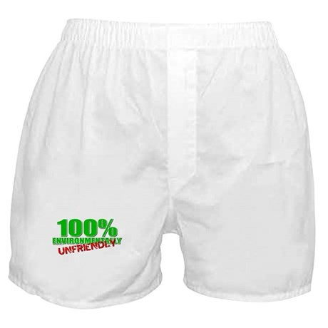 100% Environmentally Unfriend Boxer Shorts