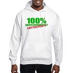 100% Environmentally Unfriend Hooded Sweatshirt