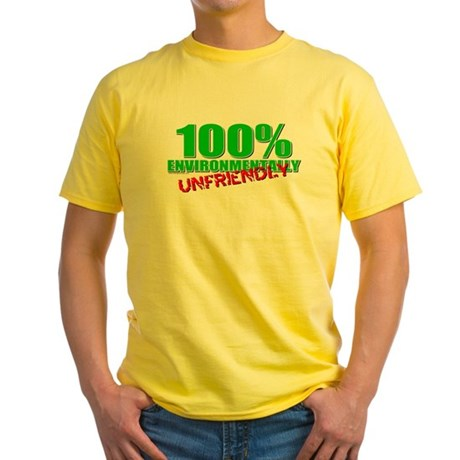 100% Environmentally Unfriend Yellow T-Shirt