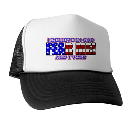 Fear Me! (God) Trucker Hat