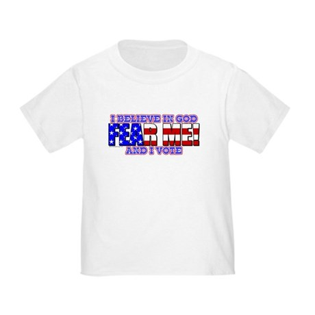Fear Me! (God) Toddler T-Shirt