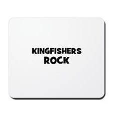 Kingfishers Rock Mousepad