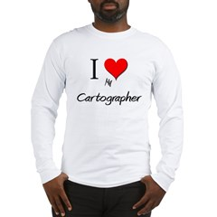 I Love My Cartographer Long Sleeve T-Shirt