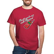 Don't Make Me Call Pappou T-Shirt