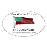 Proud to be African &amp; American! Oval Decal