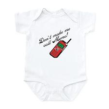Don't Make Me Call Meme Funny Infant Bodysuit