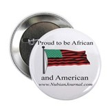 Proud to be African & American! Button