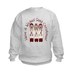 A Wicked Good Christmas! Kids Sweatshirt