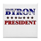 BYRON for president Tile Coaster