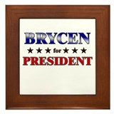 BRYCEN for president Framed Tile