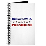 BRODERICK for president Journal
