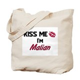 Kiss me I'm Malian Tote Bag
