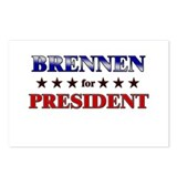 BRENNEN for president Postcards (Package of 8)