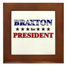 BRAXTON for president Framed Tile