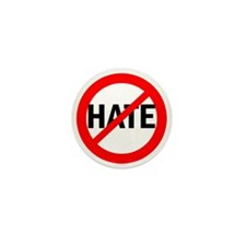Say NO to Hate Mini Button