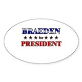 BRAEDEN for president Oval Decal