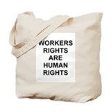Workers Rights Tote Bag