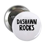 "Dashawn Rocks 2.25"" Button"